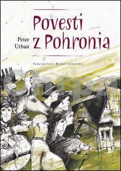 Peter Urban: Povesti z Pohronia cena od 121 Kč