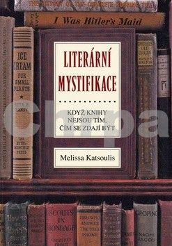 Melissa Katsoulis: Literární mystifikace cena od 208 Kč