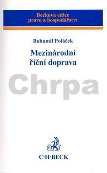 Bohumil Poláček: Mezinárodní říční doprava cena od 584 Kč