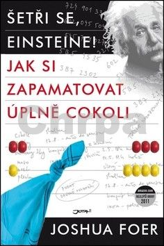 Joshua Foer: Šetři se, Einsteine! cena od 226 Kč
