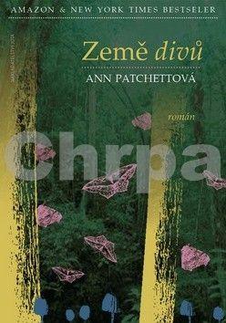 Ann  Patchettová: Země divů (E-KNIHA) cena od 119 Kč