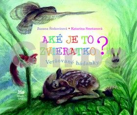 Zuzana Šinkovicová, Katarína Smetanová: Aké je to zvieratko? cena od 42 Kč