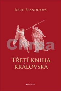 Jochi Brandesová, Tereza Černá: Třetí kniha královská cena od 130 Kč
