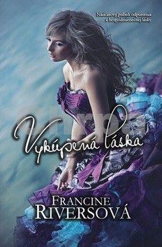 Francine Rivers: Výkupená láska cena od 209 Kč