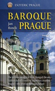Jan Boněk: Baroque Prague/Barokní Praha - anglicky cena od 287 Kč