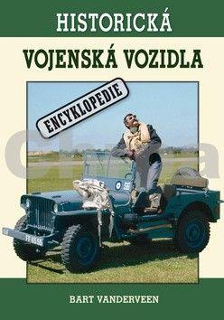 Bart Vanderveen: Historická vojenská vozidla cena od 280 Kč