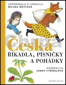 Milada Motlová: Česká říkadla, písničky a pohádky cena od 159 Kč