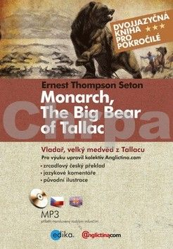 Ernest Thompson Seton: Vladař, velký medvěd z Tallacu cena od 173 Kč