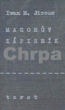 Ivan Martin Jirous: Magorův zápisník cena od 262 Kč