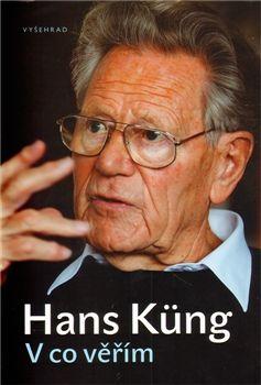 Hans Küng: V co věřím cena od 196 Kč