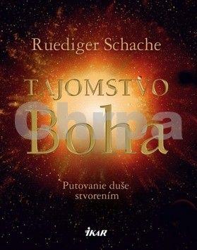 Ruediger Schache: Tajomstvo Boha cena od 299 Kč