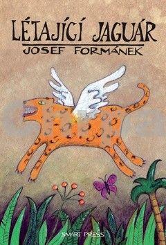 Josef Formánek, Dalibor Nesnídal: Létající jaguár - 5. vydání cena od 116 Kč