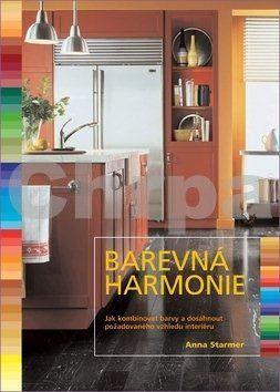 Anna Starmerová: Barevná harmonie - 2. vydání cena od 297 Kč