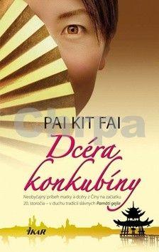 Pai Kit Fai: Dcéra konkubíny cena od 252 Kč