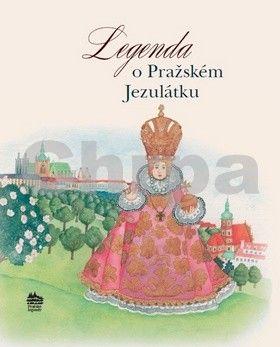 Ivana Pecháčková, Jarmila Marešová: Legenda o Pražském Jezulátku (ČJ, AJ, ŠJ, IJ, FJ) cena od 133 Kč