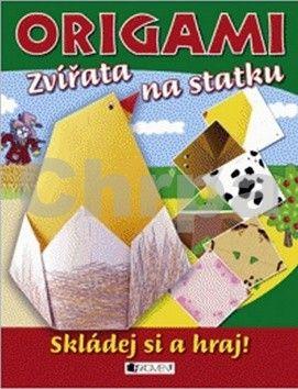 Eva Brožová: Origami – Zvířata na statku cena od 103 Kč