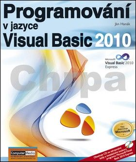 Jan Hanák: Programování v jazyce Visual Basic 2010 cena od 188 Kč