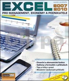 Marek Laurenčík: Excel 2010 pro management, ekonomy a podnikatele cena od 170 Kč