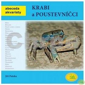 Jiří Patoka: Krabi a poustevníčci - Abeceda akvaristy cena od 79 Kč
