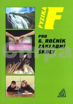Bohuněk J., Kolářová R.: Fyzika pro 6. r. ZŠ cena od 108 Kč