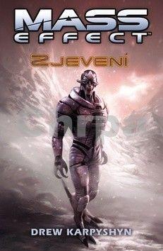 Drew Karpyshyn: Mass Effect 1 - Zjevení - Drew Karpyshyn cena od 188 Kč