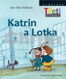 Ann Mari Falk: Katrin a Lotka cena od 147 Kč