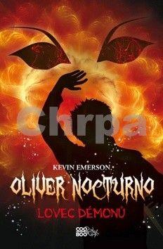 Kevin Emerson: Oliver Nocturno 4 - Lovec démonů cena od 39 Kč