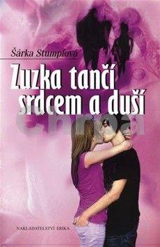Šárka Stumpfová: Zuzka tančí srdcem a duší cena od 70 Kč