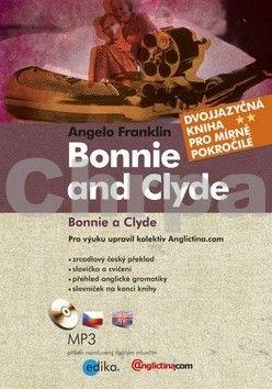 Angelo Franklin: Bonnie a Clyde cena od 169 Kč