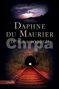 Daphne Du Maurier: Dům na pobřeží cena od 207 Kč