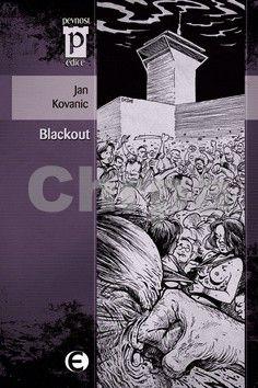 Jan Kovanic: Blackout cena od 92 Kč