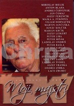 Ladislav Ťažký: Moji majstri cena od 159 Kč