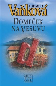 Ludmila Vaňková: Domeček na Vesuvu - 2. vydání cena od 184 Kč
