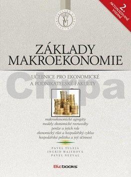 Pavel Tuleja, Pavel Nezval, Ingrid Majerová: Základy makroekonomie cena od 241 Kč