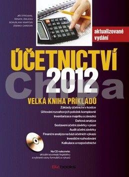Jiří Strouhal, Renata Židlická, Bohuslava Knapová, Zdenka Cardová: Účetnictví 2012 cena od 140 Kč