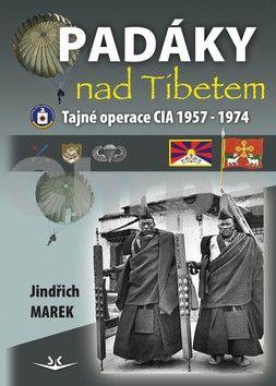 Jindřich Marek: Padáky nad Tibetem cena od 99 Kč