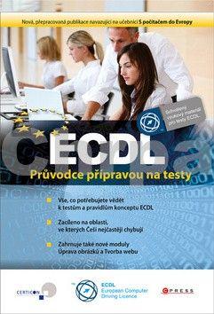 Květuše Sýkorová, Pavel Simr, Jana Dannhoferová, Jiří Lapáček: ECDL cena od 205 Kč