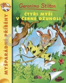 Geronimo Stilton: Čtyři myši v černé džungli cena od 39 Kč