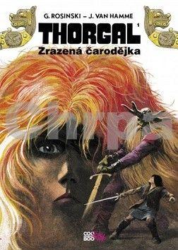 Jean van Hamme, Grzegorz Rosinski: Thorgal - Zrazená čarodějka cena od 108 Kč