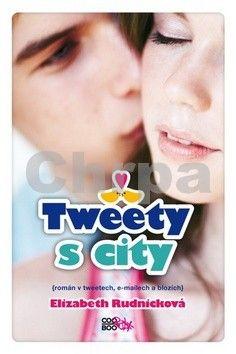 Elizabeth Rudnick: Tweety s city cena od 60 Kč