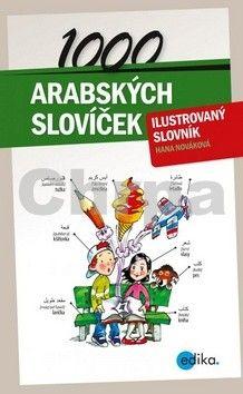 Hana Nováková: 1000 arabských slovíček cena od 155 Kč