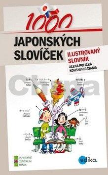 Alena Polická, Kohshi Hirayama: 1000 japonských slovíček cena od 136 Kč