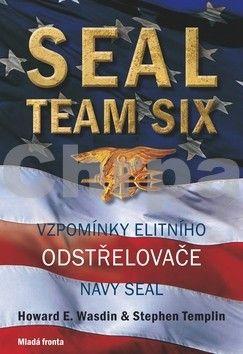 Stephen Templin, Howard E. Wasdin: SEAL Team Six cena od 312 Kč