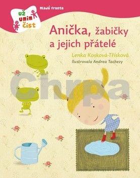 Andrea Tachezy, Lenka Kosková Třísková: Anička, žabičky a jejich přátelé cena od 159 Kč