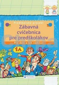 Svojtka Zábavná cvičebnica pre predškolákov cena od 187 Kč