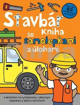 Stavbár - Kniha so samolepkami a úlohami cena od 37 Kč