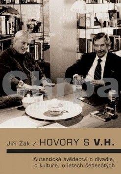 Jiří Žák: Hovory s V.H. cena od 203 Kč