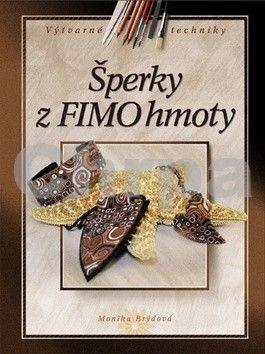 Monika Brýdová: Šperky z FIMO hmoty cena od 169 Kč