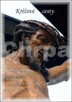 Marián Sivoň: Krížové cesty cena od 47 Kč