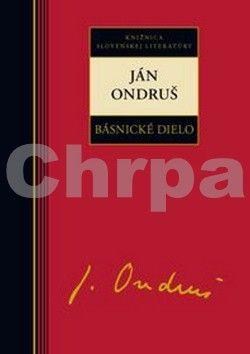 Ján Ondruš: Ján Ondruš Básnické dielo cena od 232 Kč